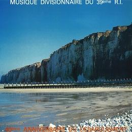 MUSIQUE DIVISIONNAIRE DU 39ÈME R.I.
