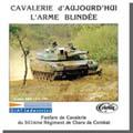 CAVALERIE D'AUJOURD'HUI L'ARME BLINDÉE