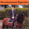 DIVERTISSEMENT �QUESTRE