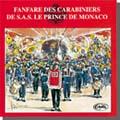 FANFARE DES CARABINIERS DE S.A.S LE PRINCE DE MONACO