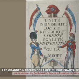 LES GRANDES MARCHES DE LA REPUBLIQUE FRANCAISE (2 CD)