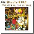 NICOLE RIEU CHANTE POUR LES ENFANTS