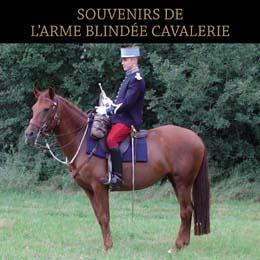 SOUVENIRS DE  L'ARME BLINDEE CAVALERIE
