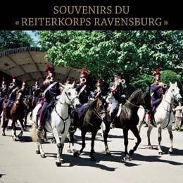 SOUVENIRS DU  « REITERKORPS RAVENSBURG »