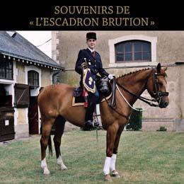 SOUVENIRS DE  « L'ESCADRON BRUTION »