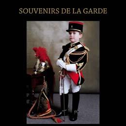 SOUVENIRS DE LA GARDE